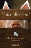 Unter aller Sau / Kommissar Lederer Bd.1