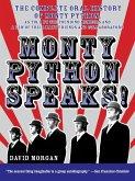 Monty Python Speaks (eBook, ePUB)