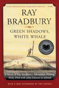 Green Shadows, White Whale (eBook, ePUB) - Bradbury, Ray