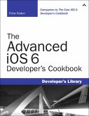 The Advanced iOS 6 Developer's Cookbook (eBook, PDF)