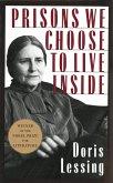 Prisons We Choose to Live Inside (eBook, ePUB)