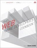 The Web Game Developer's Cookbook (eBook, PDF)