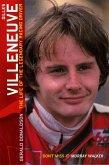 Gilles Villeneuve: The Life of the Legendary Racing Driver (eBook, ePUB)