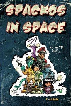 Spackos in Space - Till, Jochen