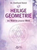 Heilige Geometrie - die Matrix unserer Welt