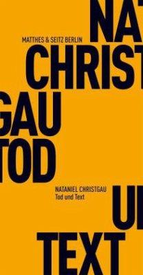 Tod und Text - Christgau, Nataniel