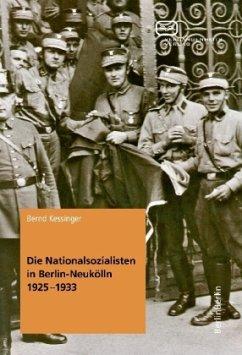 Die Nationalsozialisten in Berlin-Neukölln 1925...