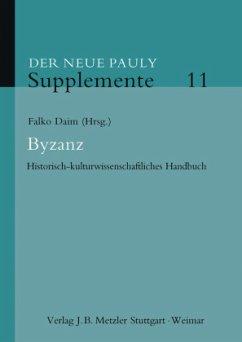 Der Neue Pauly. Supplemente 11. Byzanz