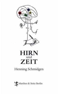 Hirn und Zeit - Schmidgen, Henning