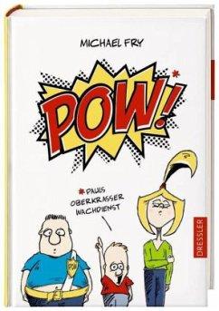 Pauls oberkrasser Wachdienst / POW! Bd.1