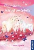 Wirbel um Stella / Sternenfohlen Bd.7 (eBook, ePUB)