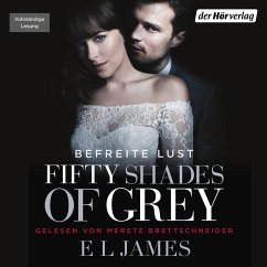 Befreite Lust / Shades of Grey Trilogie Bd.3 (MP3-Download) - James, E L