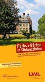 Parks und Gärten in Südwestfalen