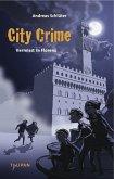 Vermisst in Florenz / City Crime Bd.1