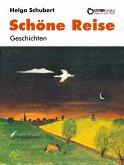 Schöne Reise (eBook, ePUB)