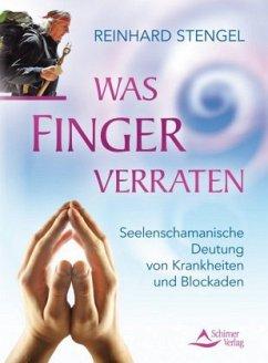 Was Finger verraten - Stengel, Reinhard