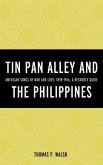 Tin Pan Alley and the Philippines (eBook, ePUB)