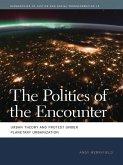The Politics of the Encounter (eBook, ePUB)
