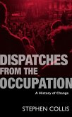 Dispatches from the Occupation (eBook, ePUB)