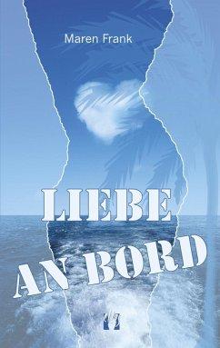 Liebe an Bord (eBook, ePUB)