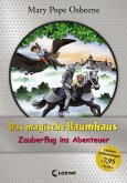 Zauberflug ins Abenteuer / Das magische Baumhaus Jubiläumsband