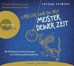 Lass los und du bist Meister deiner Zeit, 1 Audio-CD - Seiwert, Lothar