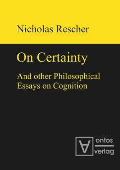 On certainty and other philosophical essays on cognition - Rescher, Nicholas