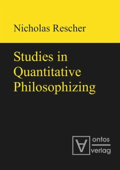 Studies in Quantitative Philosophizing - Rescher, Nicholas