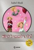 Hier kommt Lola! / Lola Bd.1, Jubiläums-Ausgabe