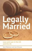 Legally Married: Love and Law in the UK and the Us