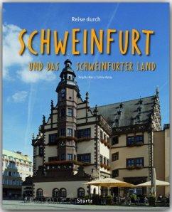 Reise durch Schweinfurt und das Schweinfurter Land