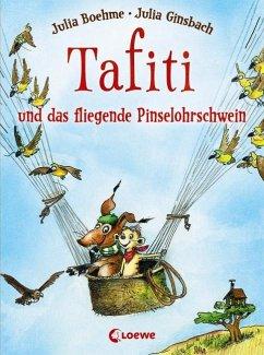 Tafiti und das fliegende Pinselohrschwein / Tafiti Bd.2 - Boehme, Julia