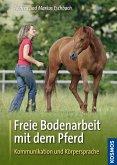 Freie Bodenarbeit mit dem Pferd (eBook, ePUB)