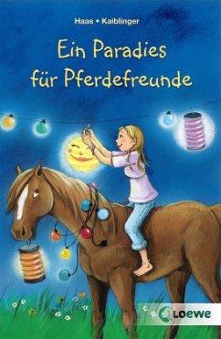 Ein Paradies für Pferdefreunde