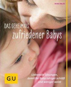 Das Geheimnis zufriedener Babys - Imlau, Nora