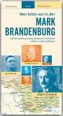 Wer lebte wo in der Mark Brandenburg