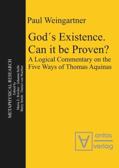 God´s Existence. Can it be Proven? - Weingartner, Paul