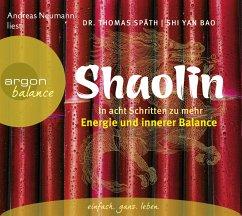Shaolin, 3 Audio-CD - Späth, Thomas; Bao, Shi Yan