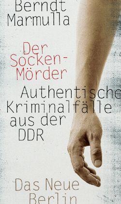 """Berndt Marmulla """"Der Sockenmörder"""""""