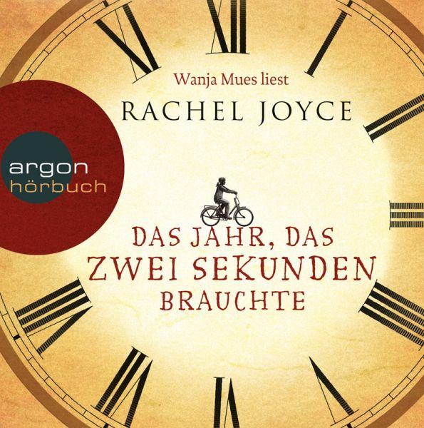 Das Jahr, das zwei Sekunden brauchte - Joyce, Rachel