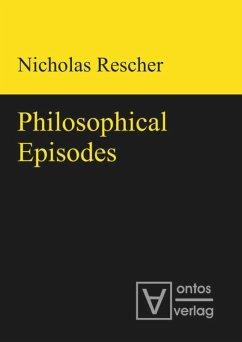 Philosophical Episodes - Rescher, Nicholas