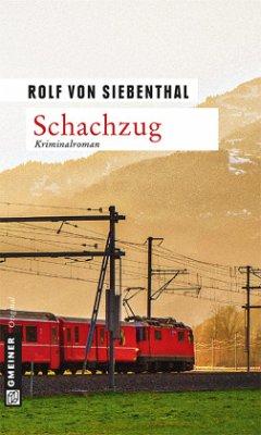 Schachzug - Siebenthal, Rolf von