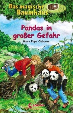 Pandas in großer Gefahr / Das magische Baumhaus Bd.46 - Osborne, Mary Pope