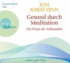 Gesund durch Meditation, Die Übung der Achtsamkeit, 3 Audio-CDs