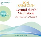 Gesund durch Meditation, Die Praxis der Achtsamkeit, 3 Audio-CDs