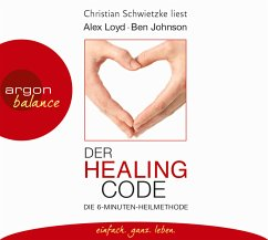 Der Healing Code, 2 Audio-CDs - Loyd, Alex; Johnson, Ben