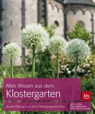 Altes Wissen aus dem Klostergarten