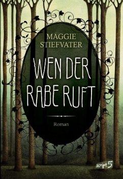 Wen der Rabe ruft / Raven Cycle Bd.1 - Stiefvater, Maggie