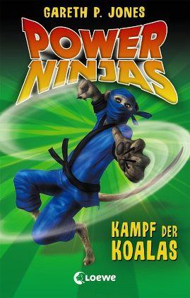 kampf der koalas power ninjas bd 8 von gareth p jones. Black Bedroom Furniture Sets. Home Design Ideas