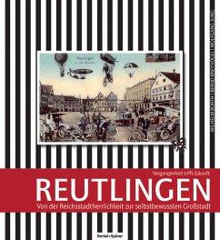 Reutlingen - Borth, Wilhelm; Breyvogel, Bernd; Jung, Wolfgang